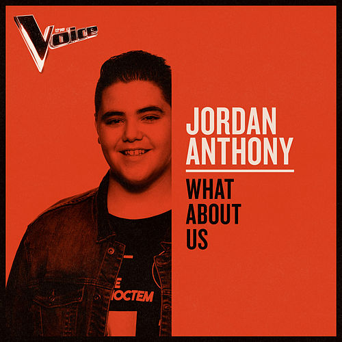 What About Us (The Voice Australia 2019 Performance / Live) von Jordan Anthony
