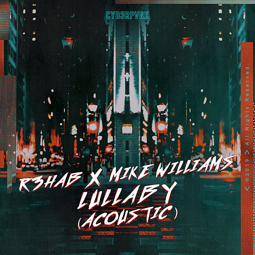 Lullaby (Acoustic) von R3HAB