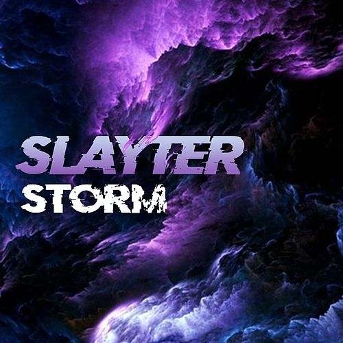 Storm by Slayter