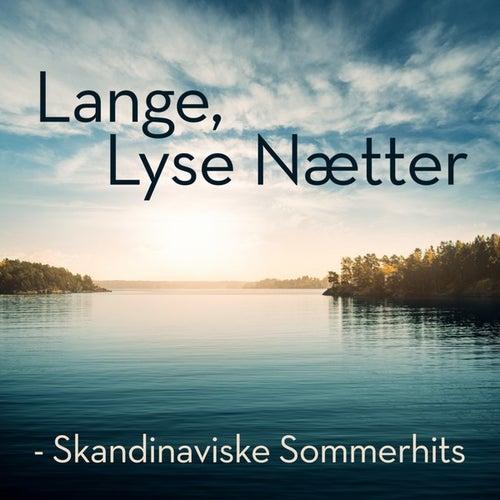 Lange, lyse nætter - Skandinaviske sommerhits by Various Artists