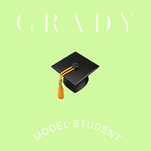 Model Student by Grady