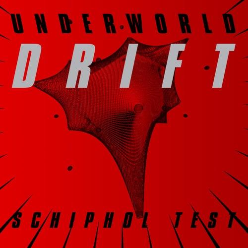 Schiphol Test by Underworld