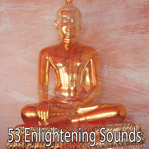 53 Enlightening Sounds de Meditación Música Ambiente
