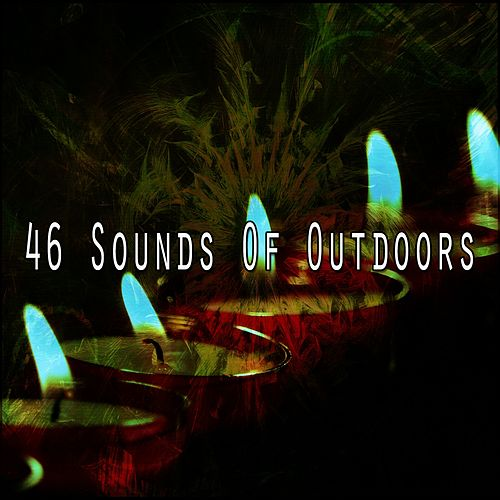 46 Sounds of Outdoors by Relaxing Mindfulness Meditation Relaxation Maestro