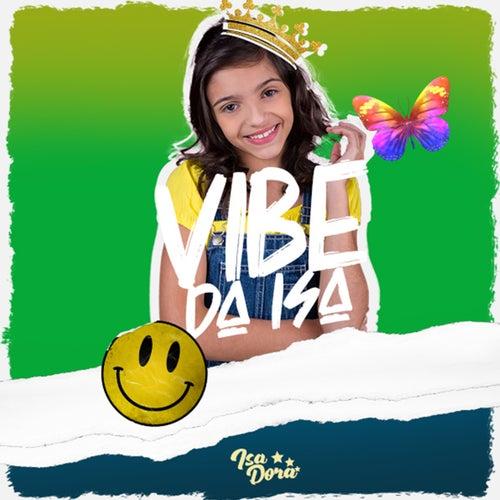 Vibe da Isa by Isa Ribeiro