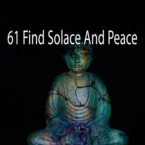 61 Find Solace and Peace de Massage Tribe