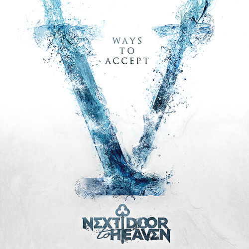 V Ways to Accept by Next Door To Heaven