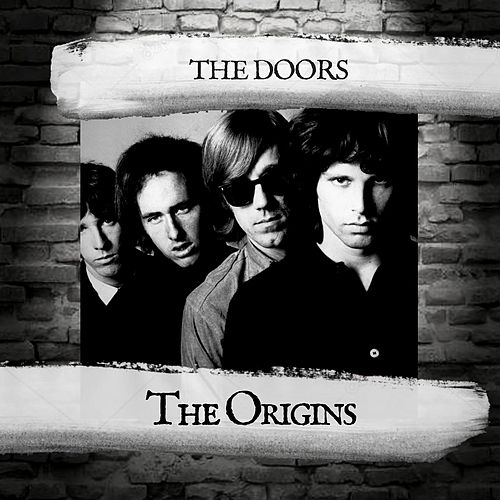 The Origins von The Doors