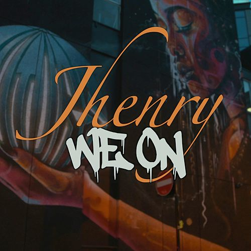 We On by J-Henry