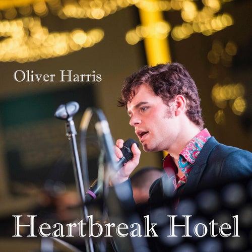 Heartbreak Hotel de Oliver Harris