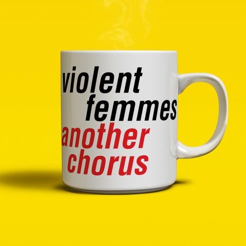 Another Chorus de Violent Femmes