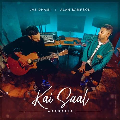 Kai Saal Acoustic by Jaz Dhami