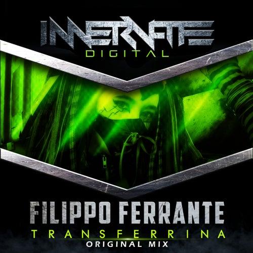 Transferrina by Filippo Ferrante