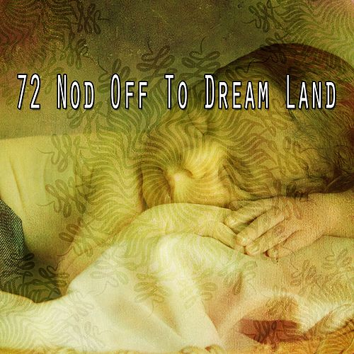 72 Nod Off to Dream Land de Best Relaxing SPA Music