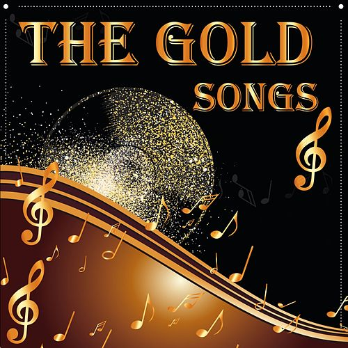 The Gold Songs van Various Artists