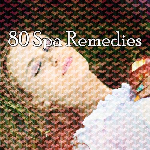 80 Spa Remedies von Best Relaxing SPA Music