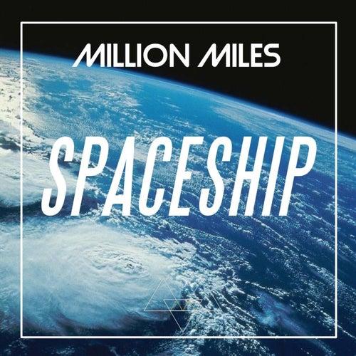 Spaceship de Million Miles