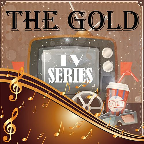 The Gold Tv Series by Various Artists