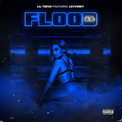 Flood It by Lil Trevo