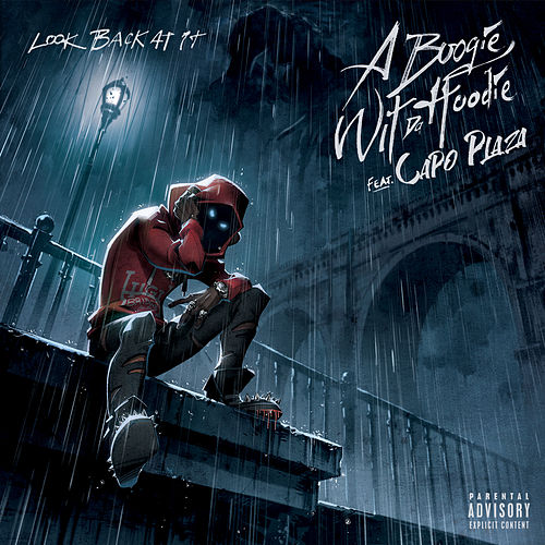 Look Back At It (feat. CAPO PLAZA) von A Boogie Wit da Hoodie