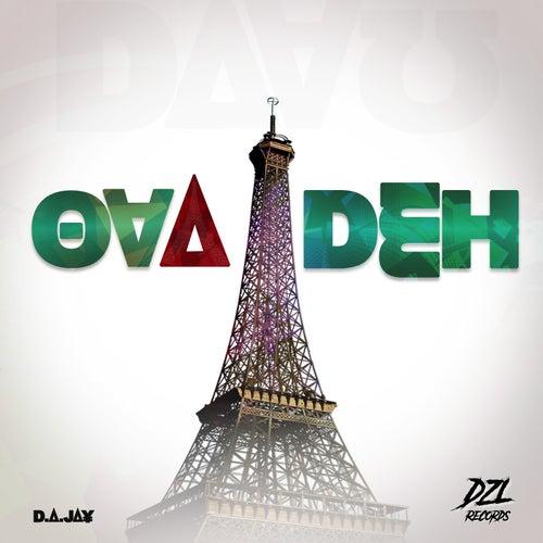Ova Deh by D.A. Jay