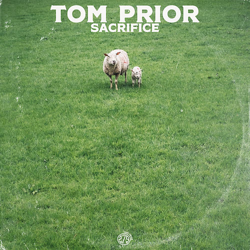 Sacrifice von Tom Prior