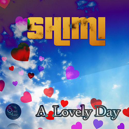 A Lovely Day by Shimi