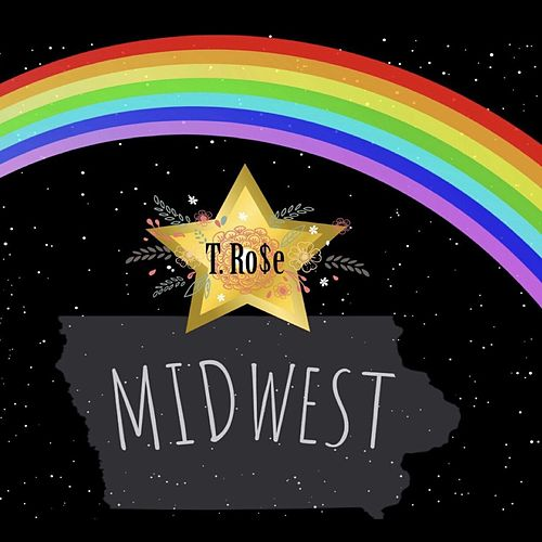 Mid-West Star by T.Ro$e