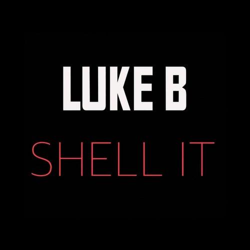 Shell It by Luke.B