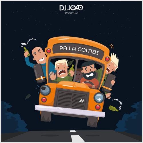 Pa la Combi von DJ Joao