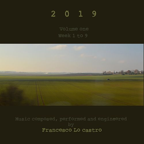 2019, Vol. 1 by Francesco Lo Castro