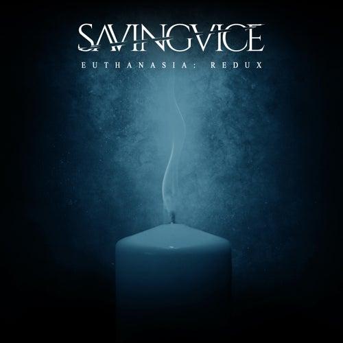 Euthanasia: Redux by Saving Vice