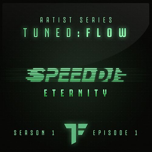 Eternity (T:F Artist Series S01-E01) by Speed DJ