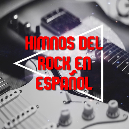 Himnos del rock en español by Various Artists