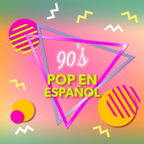 90's Pop en español by Various Artists