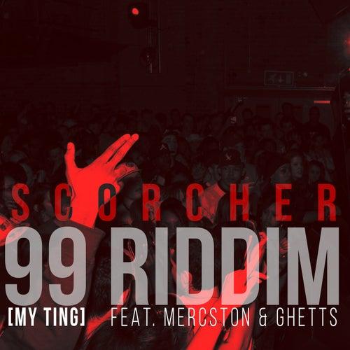 99 Riddim (My Ting) by Scorcher