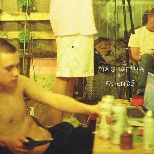 Mac Wetha & Friends by Mac Wetha