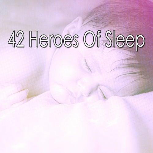 42 Heroes of Sleep von Rockabye Lullaby