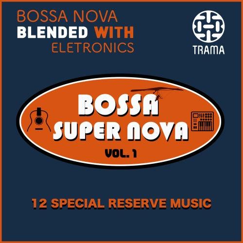 Bossa Super Nova, Vol. 1 by Various Artists