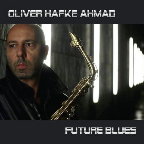 Future Blues by Oliver Hafke Ahmad