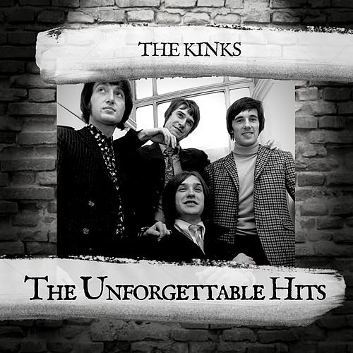 The Unforgettable Hits di The Kinks