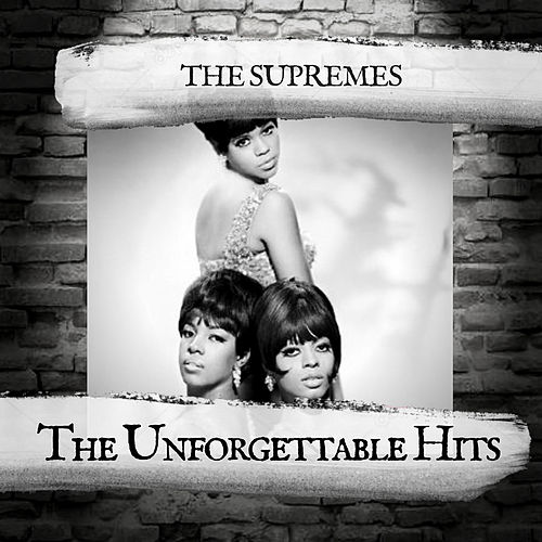 The Unforgettable Hits von The Supremes