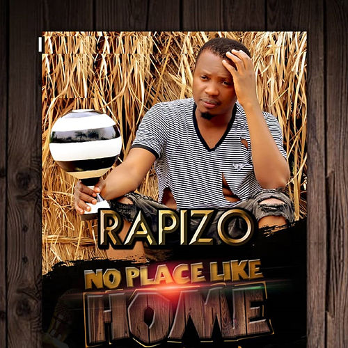 No Place Like Home di Rapizo