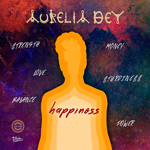 Happiness by Aurelia Dey
