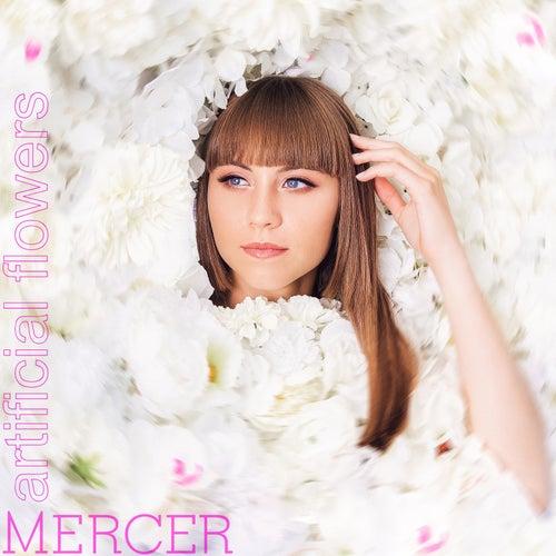 Artificial Flowers de Mercer