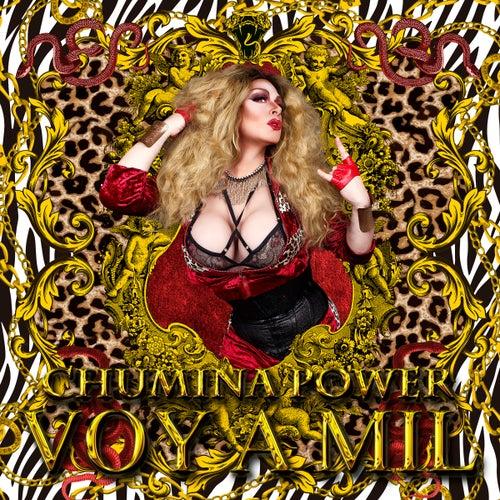 Voy a Mil von Chumina Power