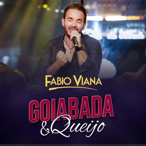 Goiabada e Queijo (Ao Vivo) von Fabio Viana
