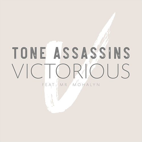 Victorious (feat. Mr. Mohalyn) de Tone Assassins