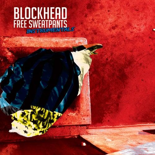 Free Sweatpants - The Instrumentals by Blockhead