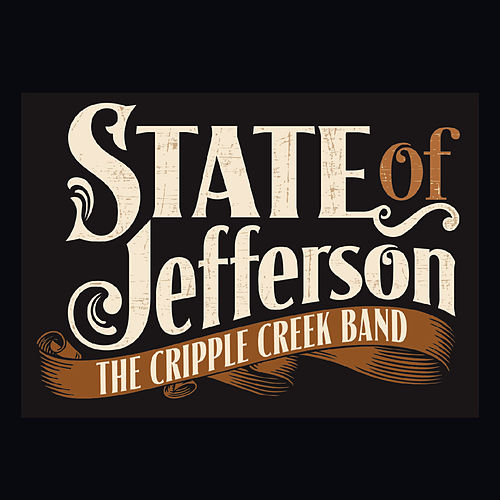 State of Jefferson by Cripple Creek Band
